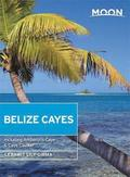 Moon Belize Cayes (Second Edition)