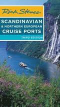 Rick Steves Scandinavian &; Northern European Cruise Ports (Third Edition)