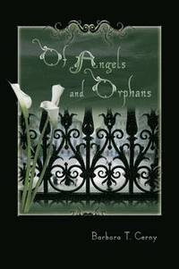 Of Angels and Orphans