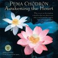Pema Chodron 2020 Wall Calendar: Awakening the Heart