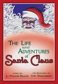 The Life &; Adventures Of Santa Claus With Illustrations By Eric Shanower