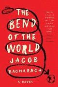 The Bend of the World - A Novel
