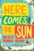 Here Comes The Sun - A Novel