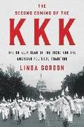 Second Coming Of The Kkk - The Ku Klux Klan Of The 1920s And The American Political Tradition