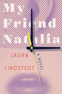 My Friend Natalia - A Novel