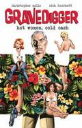 Gravedigger: Hot Women Cold Cash