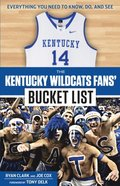 Kentucky Wildcats Fans' Bucket List