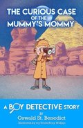 The Curious Case of the Mummy's Mommy