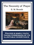 Necessity of Prayer