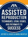 The Aba Guide to Assisted Reproduction