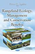 Rangeland Ecology, Management &; Conservation Benefits