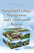 Rangeland Ecology, Management and Conservation Benefits