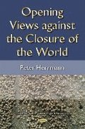 Opening Views Against the Closure of the World
