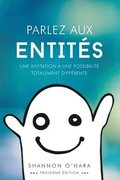 Parlez aux Entit s - Talk to the Entities French