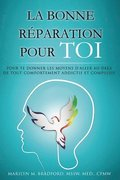 La bonne reparation pour toi - Right Recovery French