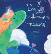 Den Lilla Enhoerningens Manifest - Baby Unicorn Swedish