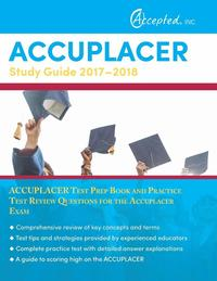 Accuplacer Study Guide: Accuplacer Math and Reading Comphrehension