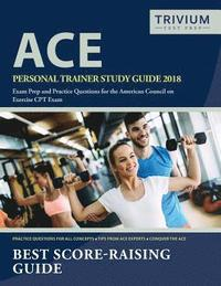 ACE Personal Trainer Study Guide: ACE Personal Trainer