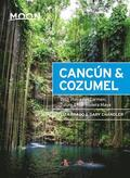 Moon Cancun &; Cozumel (Thirteenth Edition)