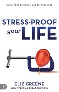 Stress-Proof Your Life: High Performance Under Pressure