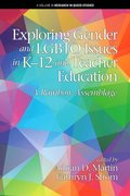Exploring Gender and LGBTQ Issues in K-12 and Teacher Education