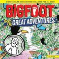 Bigfoot Goes on Great Adventures