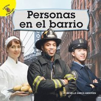Mi Mundo (My World) Personas En El Barrio: People in the Neighborhood