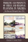 Problems and Prospects of Urban and Regional Planning in Nigeria