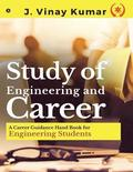 Study of Engineering and Career: A Career Guidance Hand Book for Engineering Students
