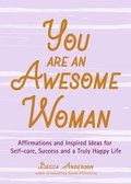 You Are an Awesome Woman