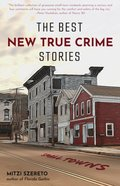Best New True Crime Stories