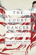 Court Dancer - A Novel