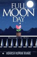 Full Moon Day: Revenge in Silo