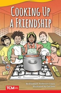 Cooking Up a Friendship (Advanced Plus)
