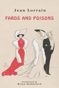 Fards and Poisons