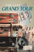 The Last Grand Tour