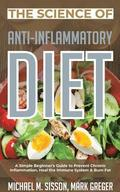 The Science of Anti-Inflammatory Diet
