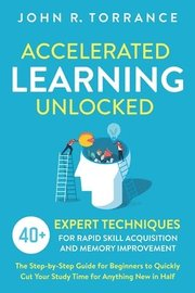 Accelerated Learning Unlocked