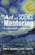 The Art and Science of Mentoring