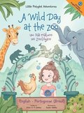 A Wild Day at the Zoo / Um Dia Maluco No Zoologico - Bilingual English and Portuguese (Brazil) Edition