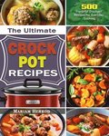 The Ultimate Crock Pot Recipes