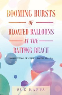 Booming Bursts of Bloated Balloons at the Baiting Beach