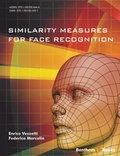Similarity Measures for Face Recognition