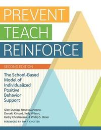 Prevent-Teach-Reinforce
