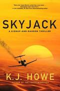 Skyjack: A Full-Throttle Hijacking Thriller That Never Slows Down