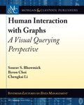 Human Interaction with Graphs