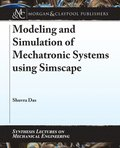 Modeling and Simulation of Mechatronic Systems using Simscape