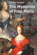 The Mysteries of Frau Maria