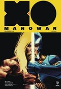 X-O Manowar by Matt Kindt Deluxe Edition Book 2