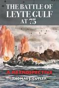 The Battle of Leyte Gulf at 75